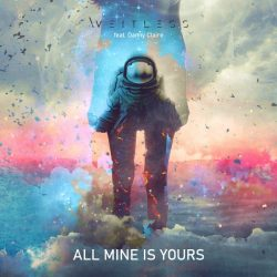 WEITLESS-ALL-MINE-IS-YOURS-COVER