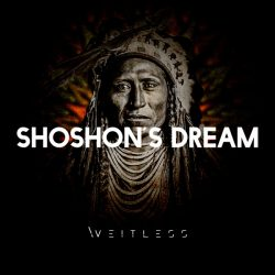 WEITLESS -SHOSHONE-DREAM-2